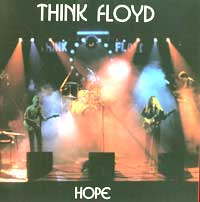 CD Hope recorded and written by Think Floyd